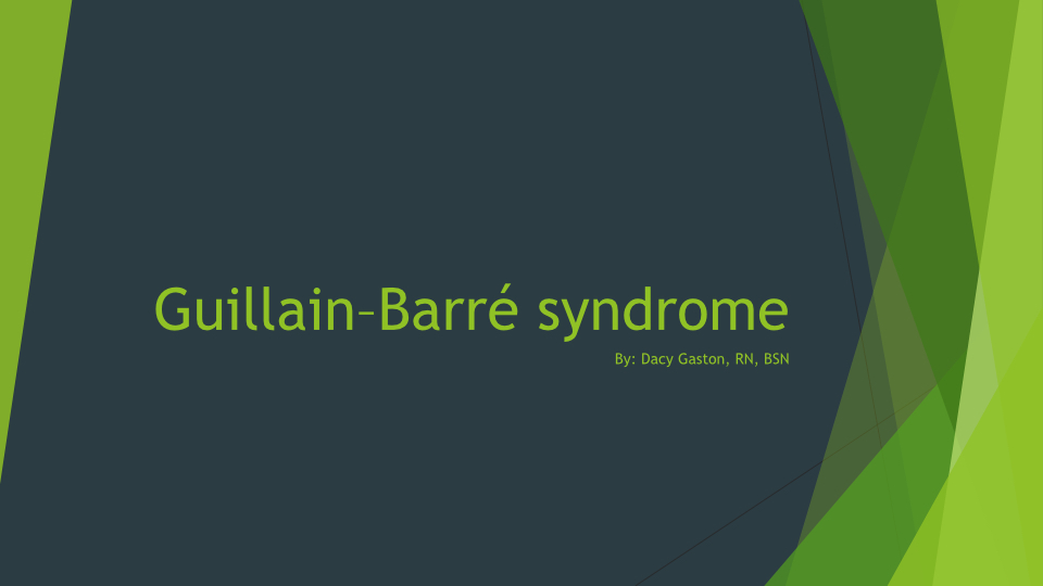 Guillain-Barre Syndrome -