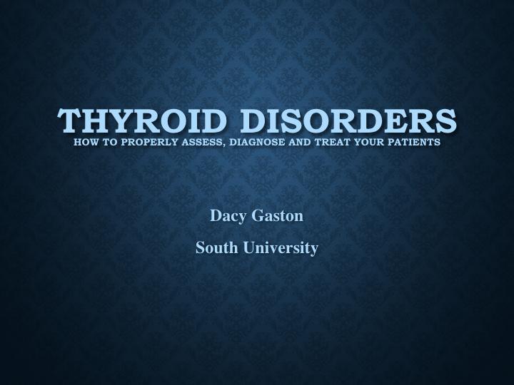 Thyroid Disorders  -